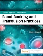 BASIC & APPLIED CONCEPTS OF BLOOD BANKING & TRANSFUSION PRACTICES