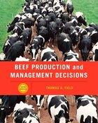 BEEF PRODUCTION & MANAGEMENT DECISIONS (P)