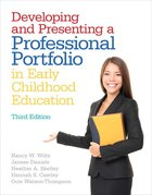 DEVELOPING & PRESENTING PROFESSIONAL PORTFOLIO IN EARLY CHILDHOOD ED
