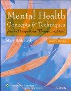 MENTAL HEALTH CONCEPTS & TECH FOR OT ASSISTANT