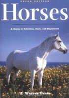 HORSES: GUIDE TO SELECTION ETC (P)