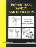 POWER TOOL SAFETY & OPERATION
