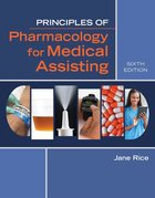 PRIN OF PHARMACOLOGY FOR MEDICAL ASSISTING (P)