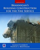 BRANNIGAN'S BUILDING CONSTRUCTION FOR FIRE SERVICE