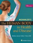 MEMMLER'S HUMAN BODY IN HEALTH (W/PREP U)
