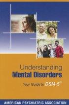 UNDERSTANDING MENTAL DISORDERS (P)