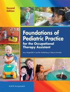 FOUNDATIONS OF PEDIATRIC PRACTICE FOR OCCUPATIONAL ETC (