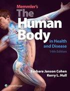 MEMMLER'S THE HUMAN BODY IN HEALTH & DISEASE w/ PREP U ACCESS CODE
